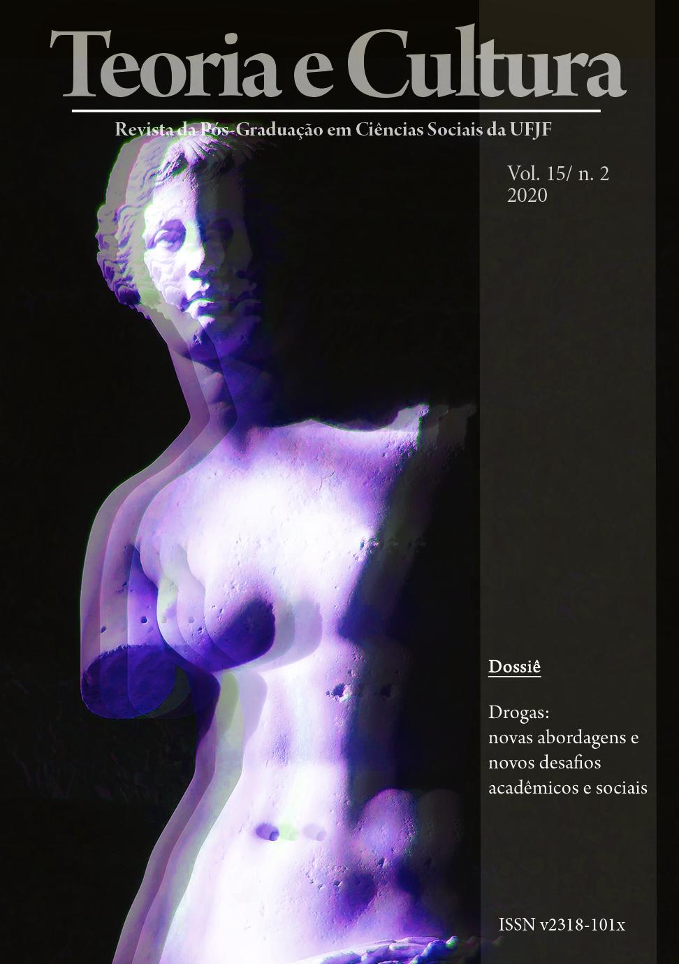 Visualizar v. 15 n. 2 (2020): Drogas: novas abordagens e novos desafios acadêmicos e sociais