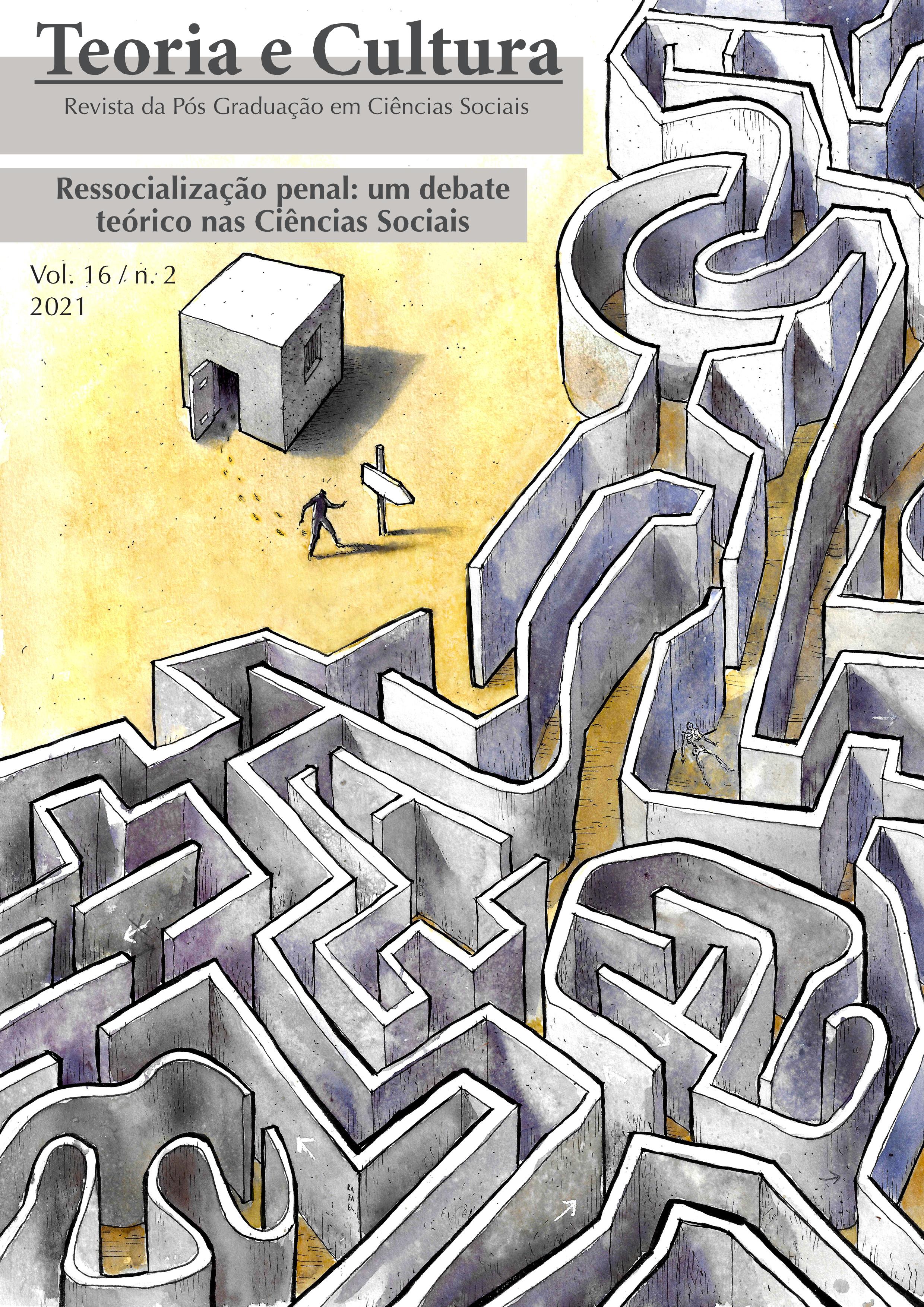 Visualizar v. 16 n. 2 (2021): Ressocialização penal: um debate teóricos nas Ciências Sociais