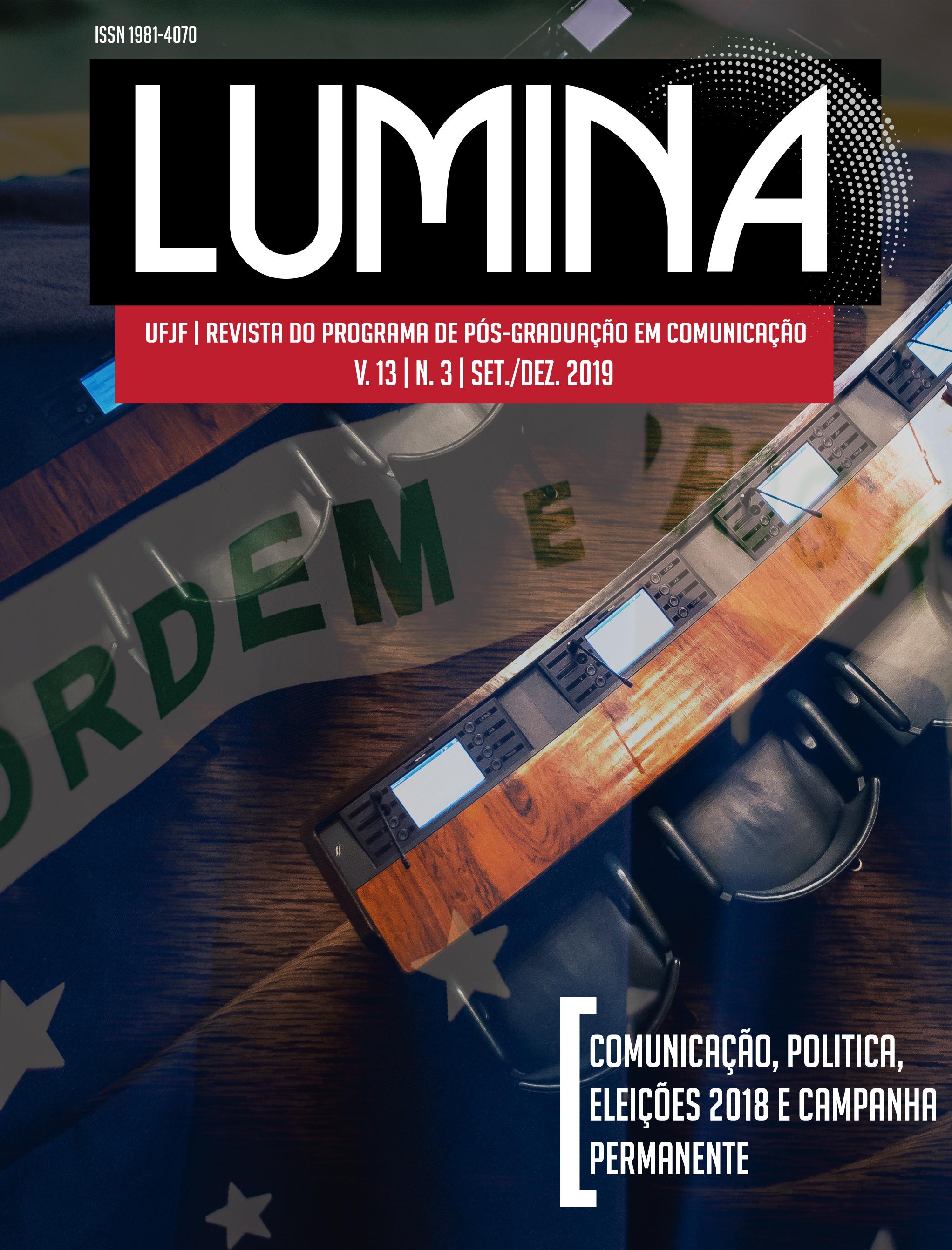 Visualizar v. 13 n. 3 (2019): Dossiê: Comunicação Política, Eleições 2018 e Campanha Permanente