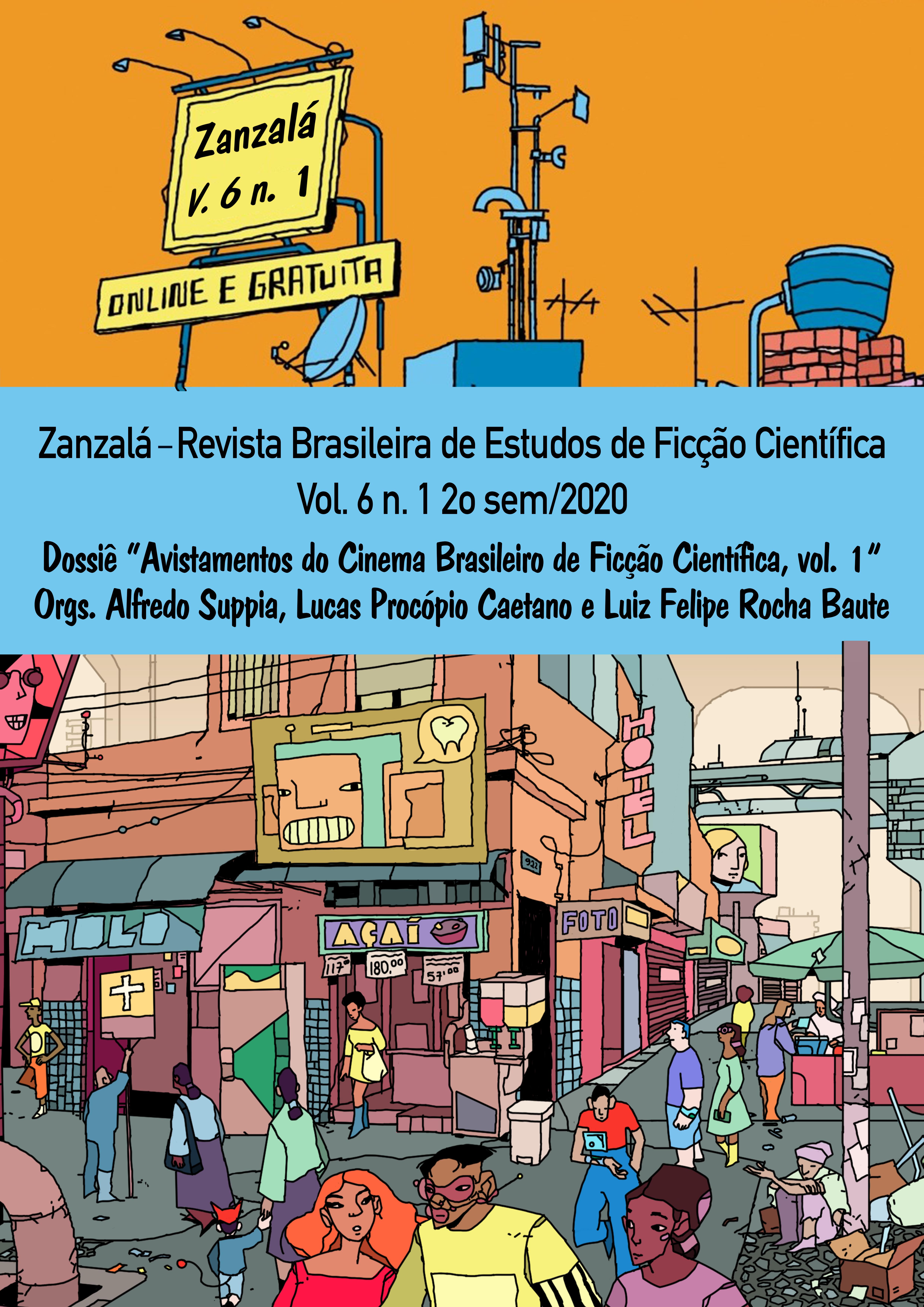 Visualizar v. 6 n. 1 (2020): Avistamentos do Cinema Brasileiro de Ficção Científica (vol. 1)