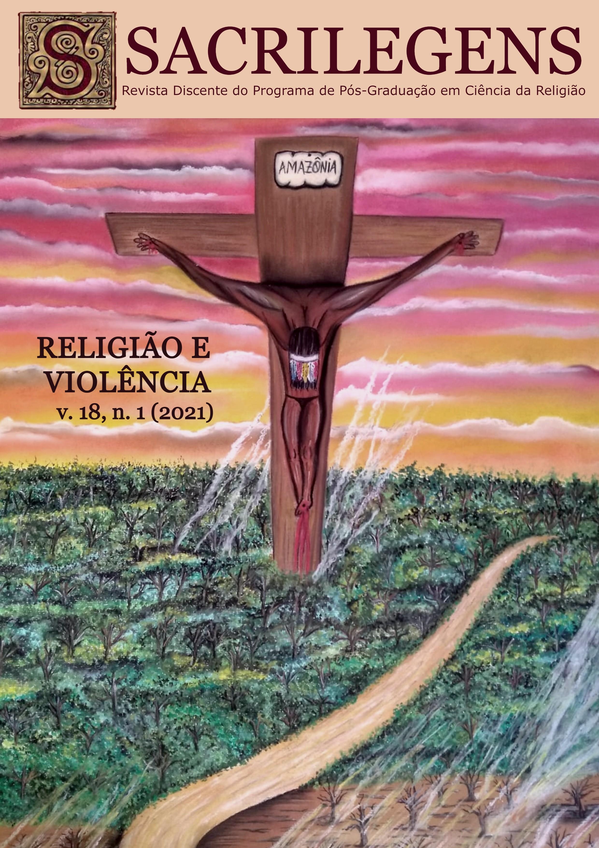 Visualizar v. 18 n. 1 (2021): Dossiê Religião e Violência (janeiro a junho)