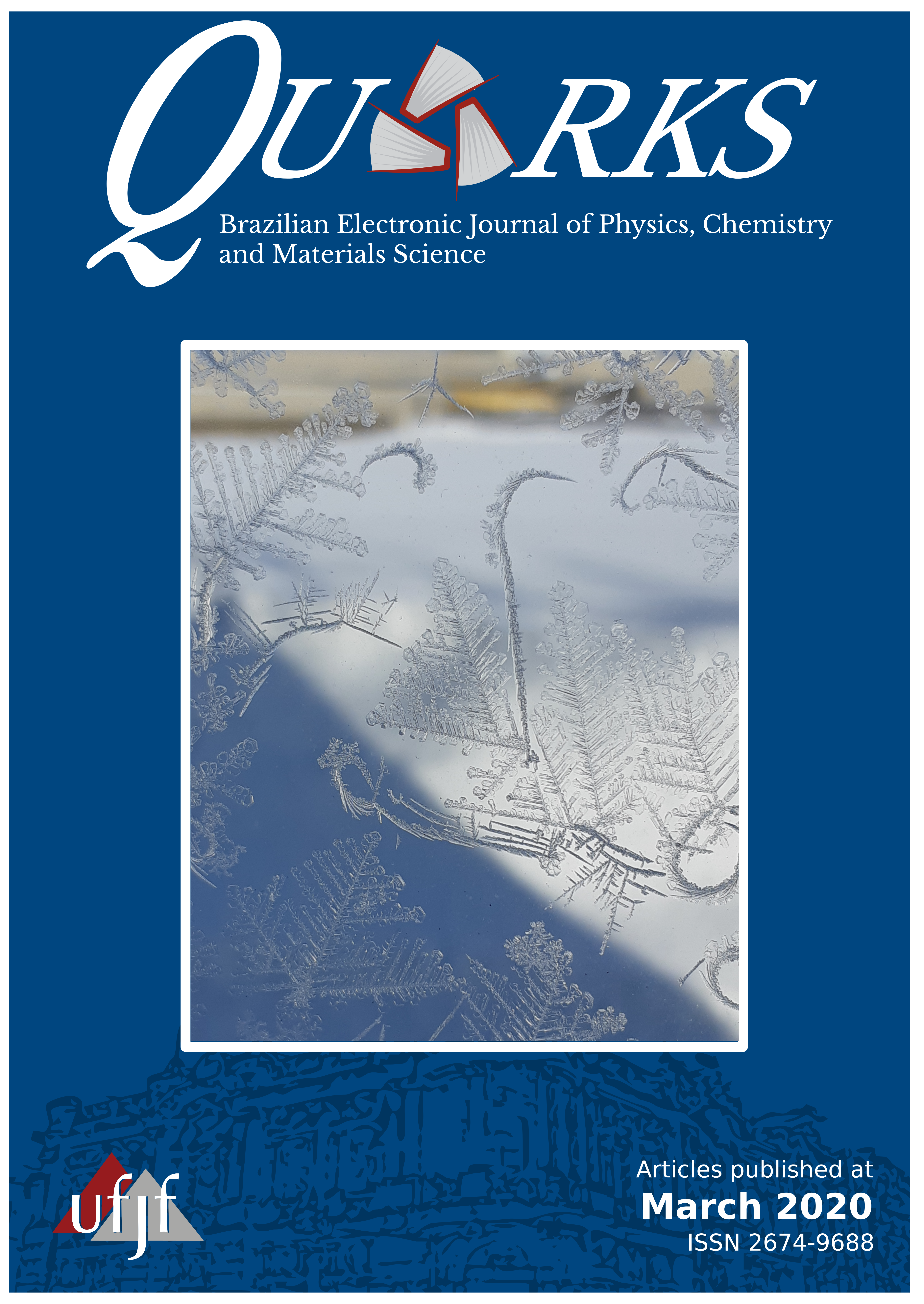 View Vol. 2 No. 1 (2020): Quarks: Brazilian Electronic Journal of Physics, Chemistry and Materials Science