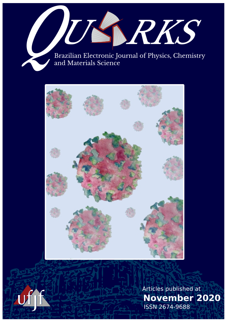 View Vol. 3 No. 1 (2020):  QUARKS: Brazilian Electronic Journal of Physics, Chemistry and Materials Science